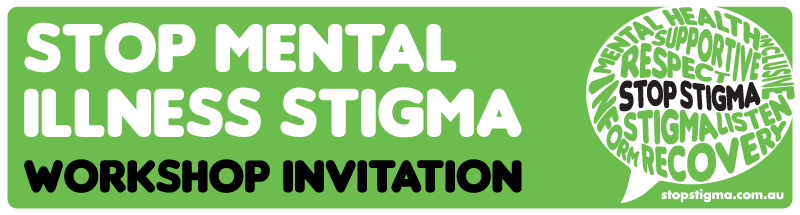 Stop Mental Illness Stigma Workshops Murray Phnmurray Phn