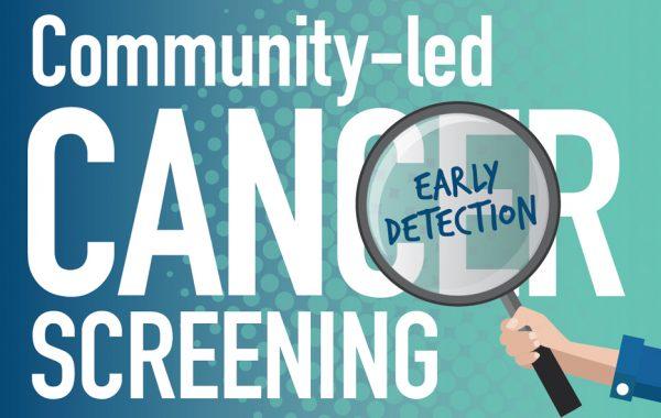 Community-led cancer screening